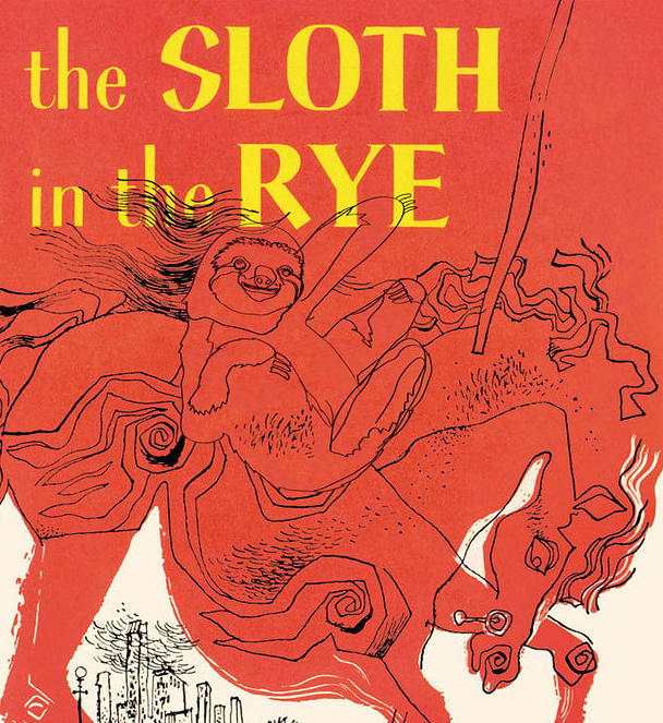 sloth in the rye